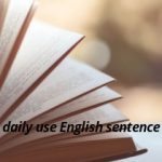 Daily use english sentences(set-30)