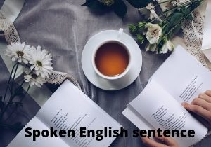 Spoken English useful sentence for daily use