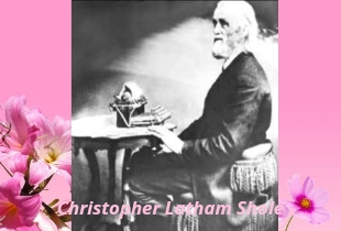 Biography of Christopher Latham Sholes in Hindi