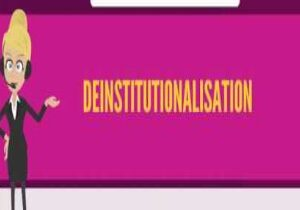 Essay on the problem of deinstitutionalization in India